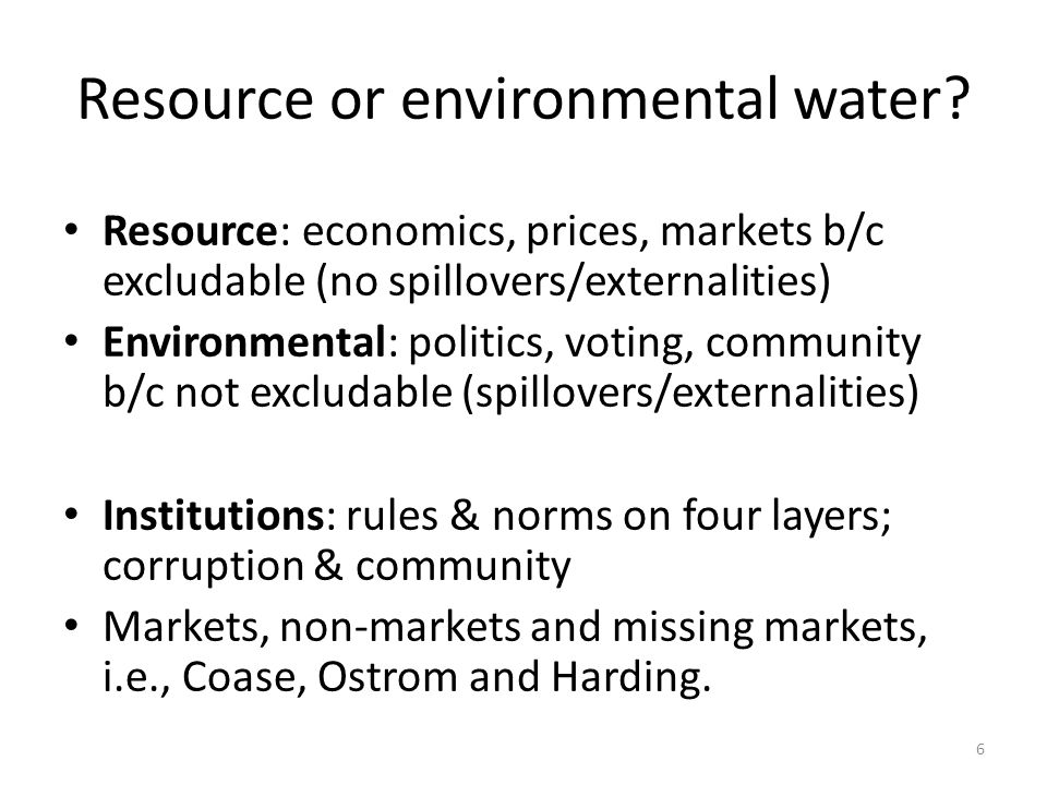 Resource or environmental water.