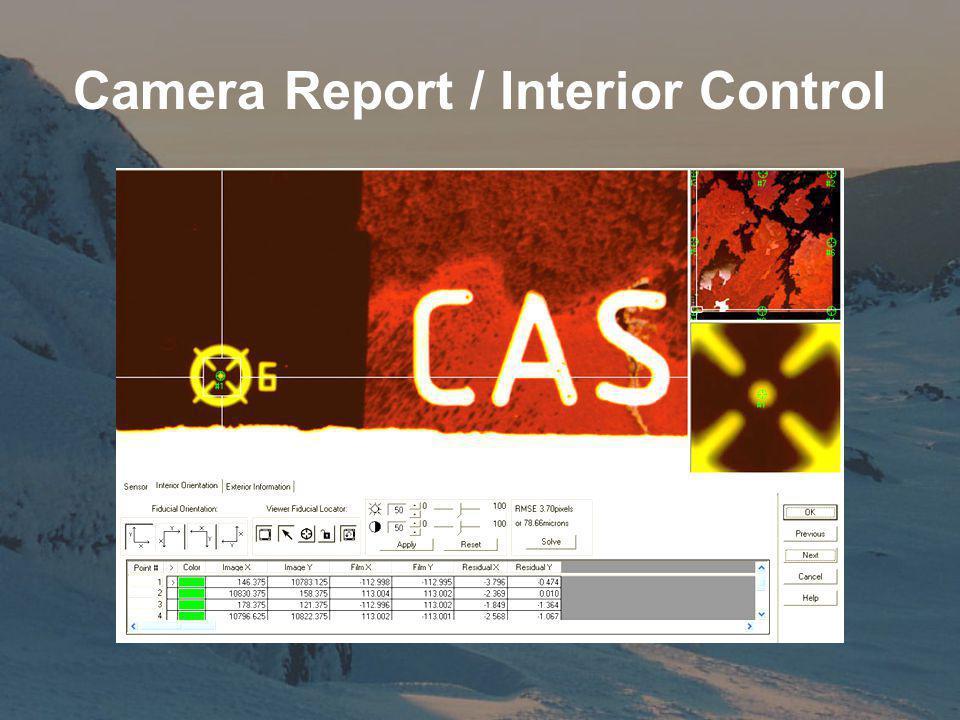 Camera Report / Interior Control