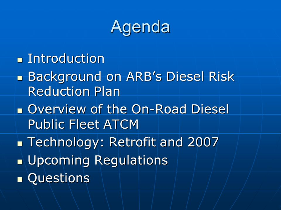 Regulatory Approach Requires that the Best Available Control Technology (BACT) be installed Requires that the Best Available Control Technology (BACT) be installed Vehicle-by-vehicle basis Vehicle-by-vehicle basis Phased-in compliance schedule based on engine model year Phased-in compliance schedule based on engine model year