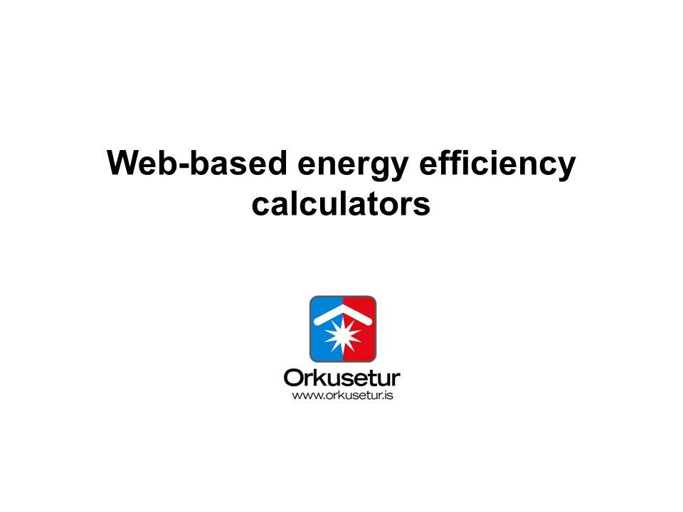 Web-based energy efficiency calculators