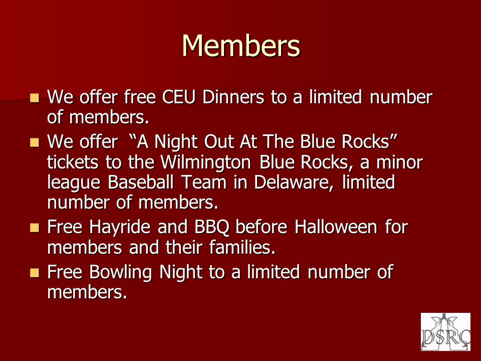 Members We offer free CEU Dinners to a limited number of members. We offer free CEU Dinners to a limited number of members. We offer A Night Out At Th