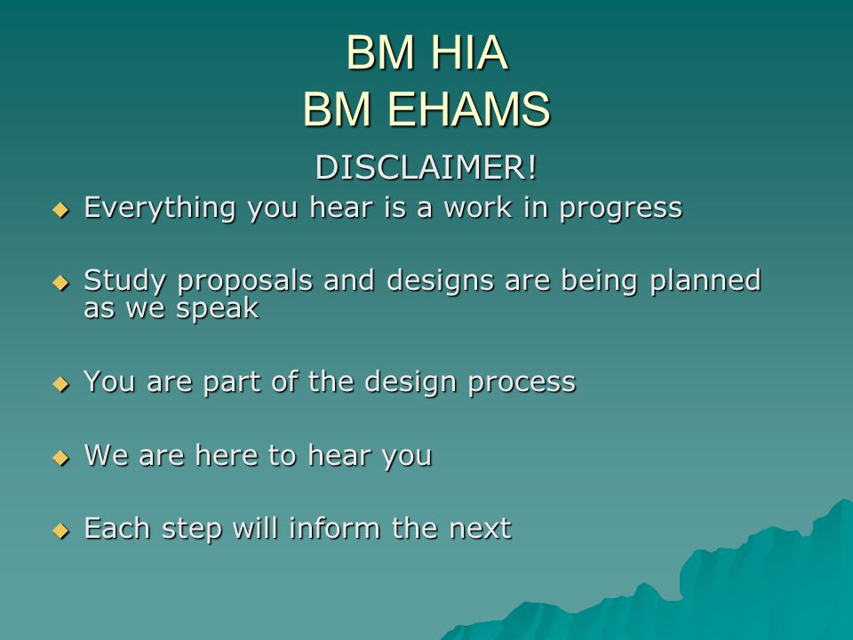 BM HIA BM EHAMS DISCLAIMER.