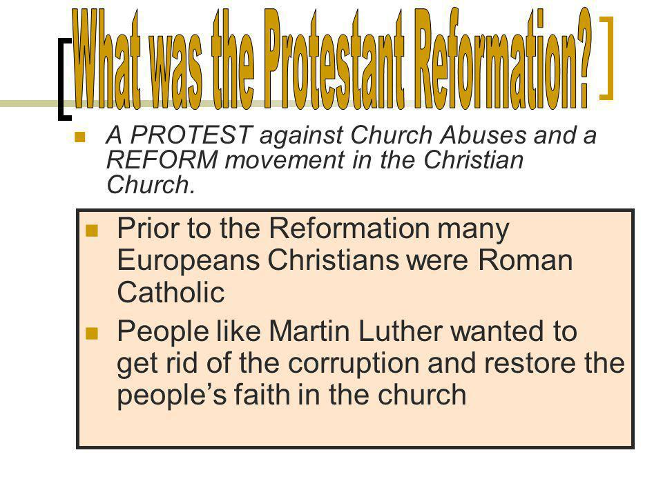 The Protestant Reformation The Challenging of the Church