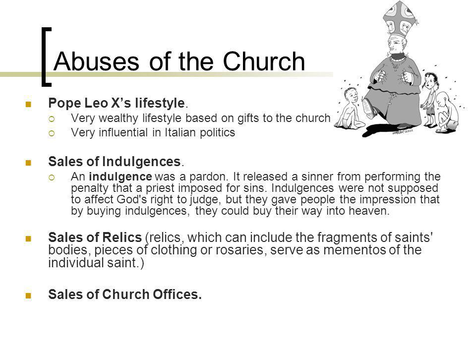 Abuses of the Church Pope Leo Xs lifestyle.