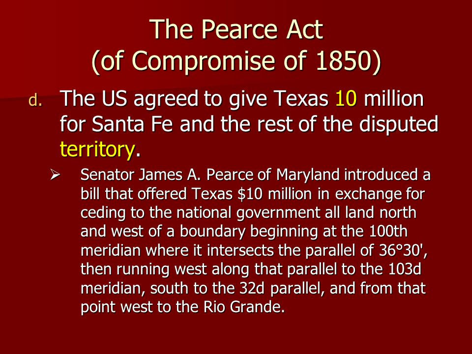 The Compromise of 1850, cont Provisions of the Compromise of 1850 Provisions of the Compromise of 1850 –California became a state –Utah and New Mexico