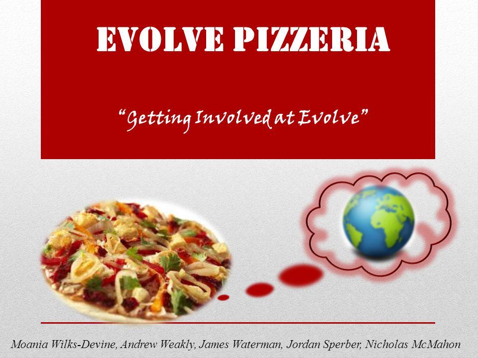 Evolve Pizzeria Getting Involved at Evolve Moania Wilks-Devine, Andrew Weakly, James Waterman, Jordan Sperber, Nicholas McMahon