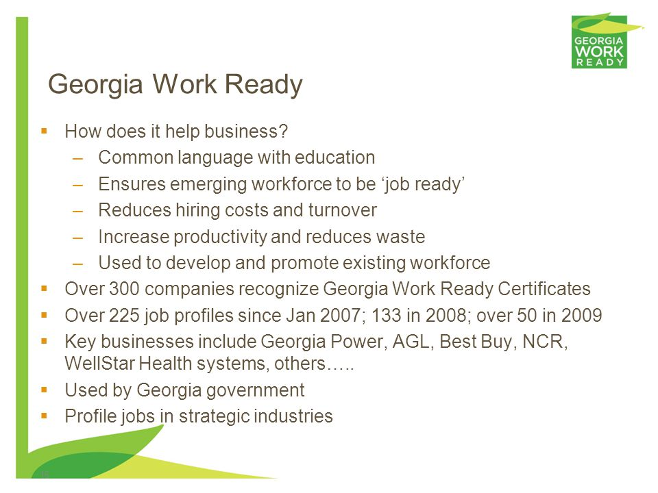 16 Georgia Work Ready How does it help business.