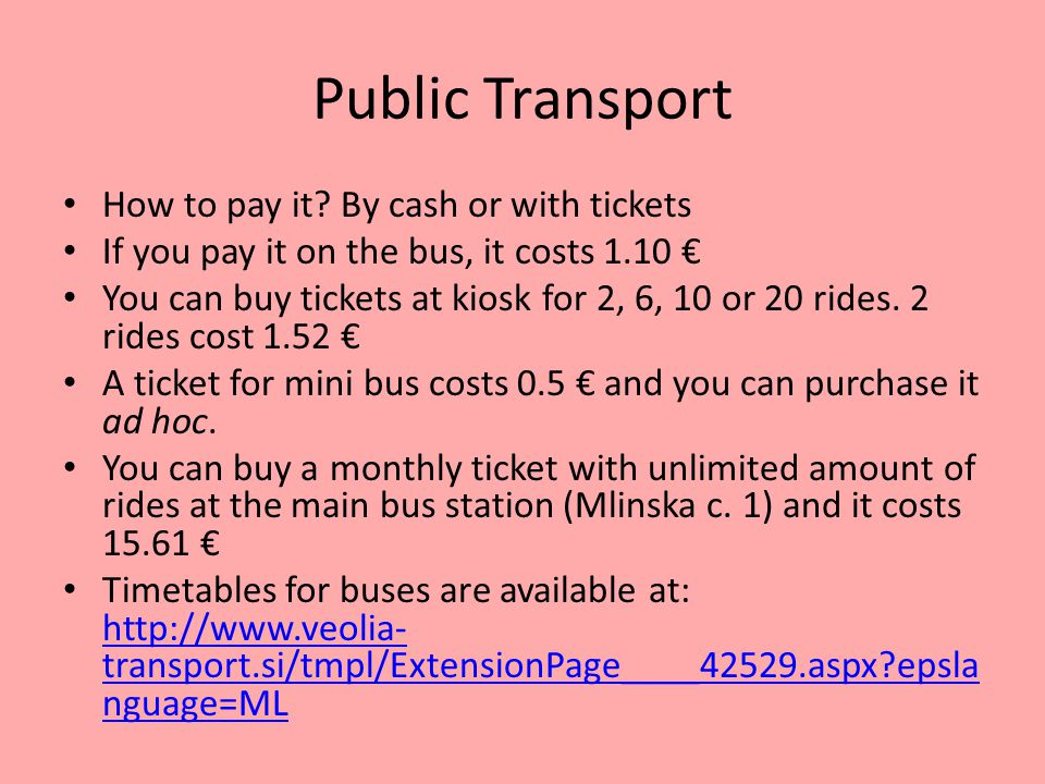 Public Transport How to pay it.