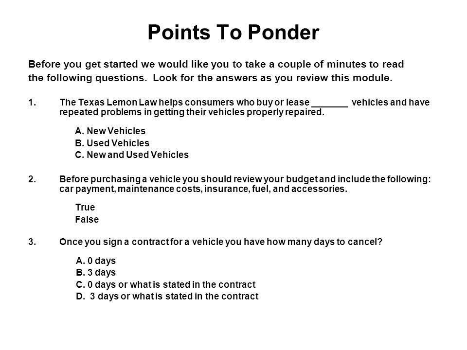 Points To Ponder Before you get started we would like you to take a couple of minutes to read the following questions.