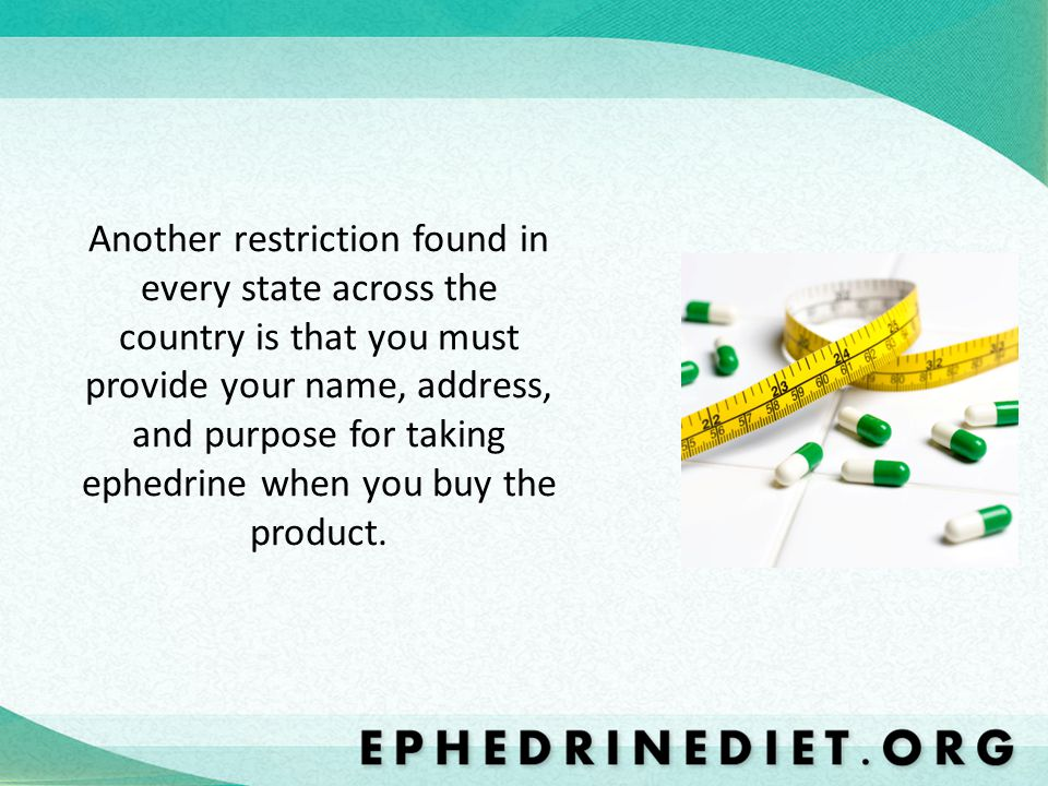 Ephedrine For Sale In Hawaii: Hawaii has made the sale of ephedra products and alkaloids illegal.