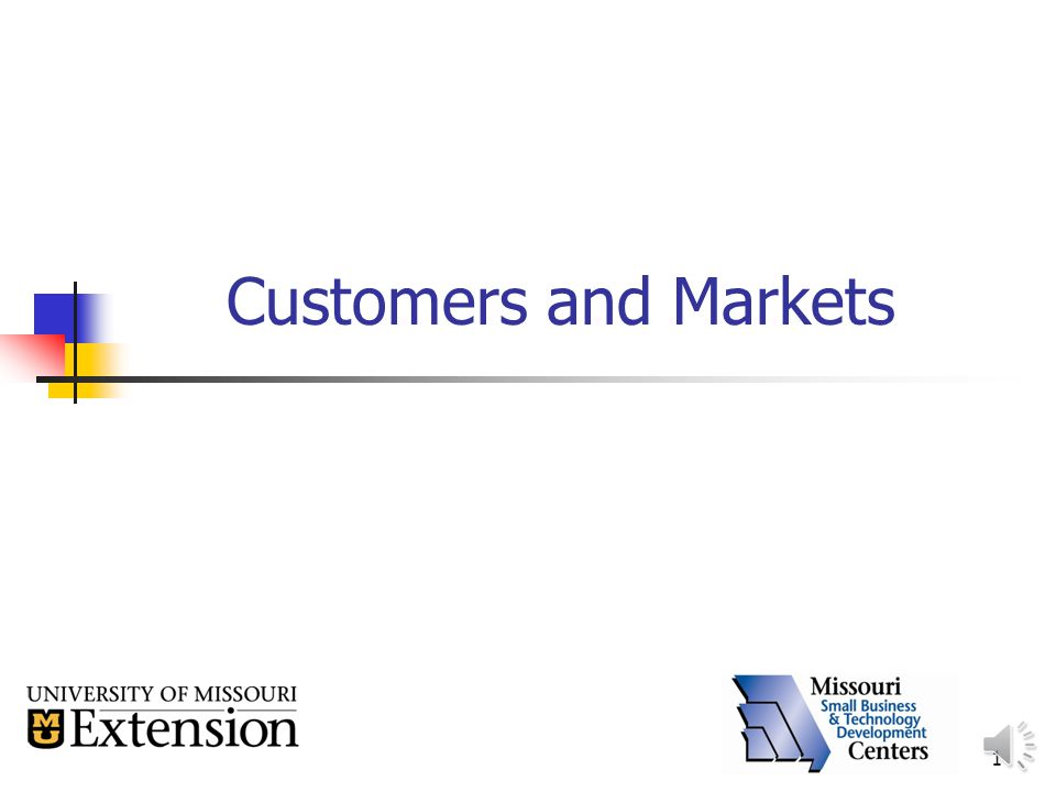 1 Customers and Markets