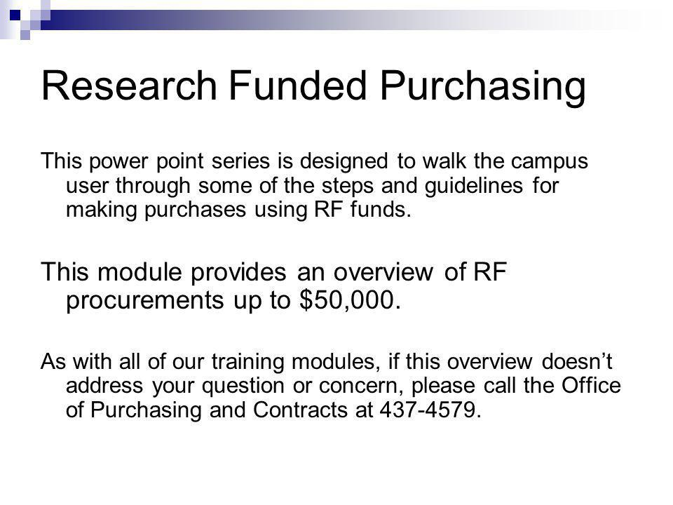 Office of Purchasing and Contracts Procurement Outreach Training Level II – Orders Up To $50,000 Module A