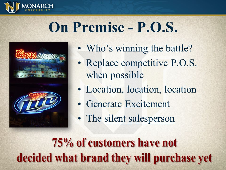 On Premise - Pricing Clearly advertise special pricing or Features Be competitive or dominant Use the Graphics Dept. Put in banner requests as early a