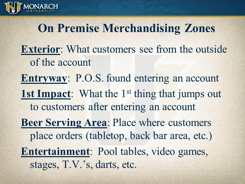 On –Premise Merchandizing Zones