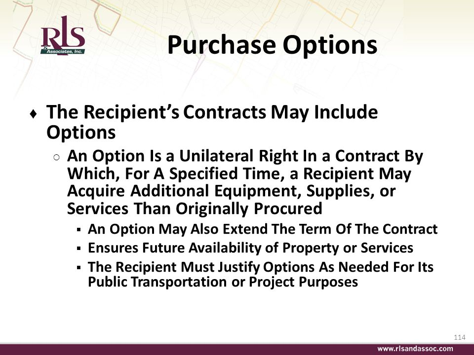 114 Purchase Options The Recipients Contracts May Include Options An Option Is a Unilateral Right In a Contract By Which, For A Specified Time, a Reci