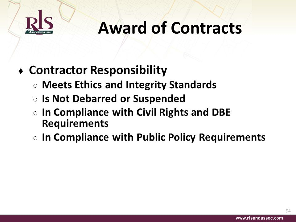 94 Award of Contracts Contractor Responsibility Meets Ethics and Integrity Standards Is Not Debarred or Suspended In Compliance with Civil Rights and