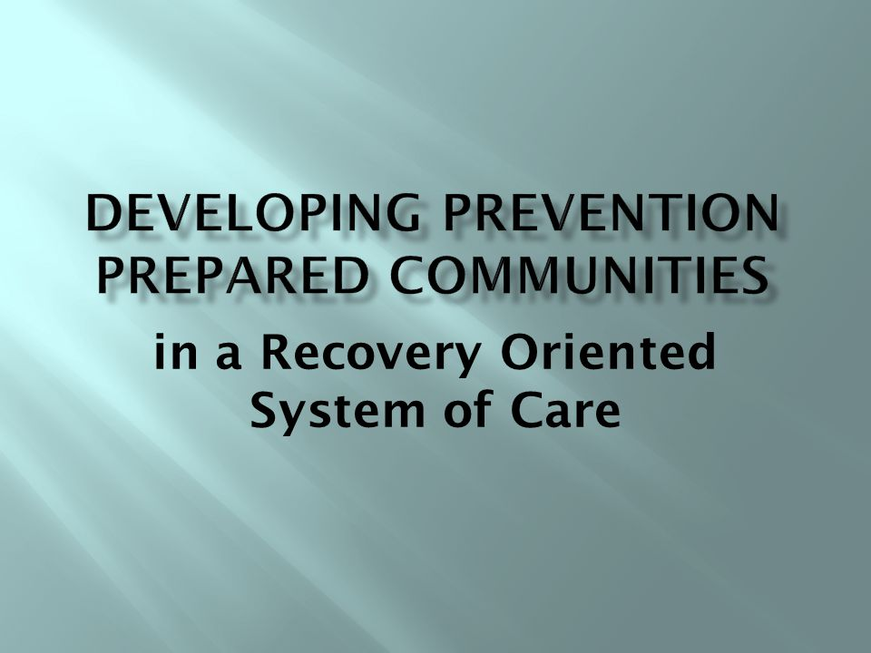 in a Recovery Oriented System of Care