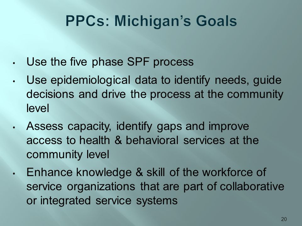 Use the five phase SPF process Use epidemiological data to identify needs, guide decisions and drive the process at the community level Assess capacit