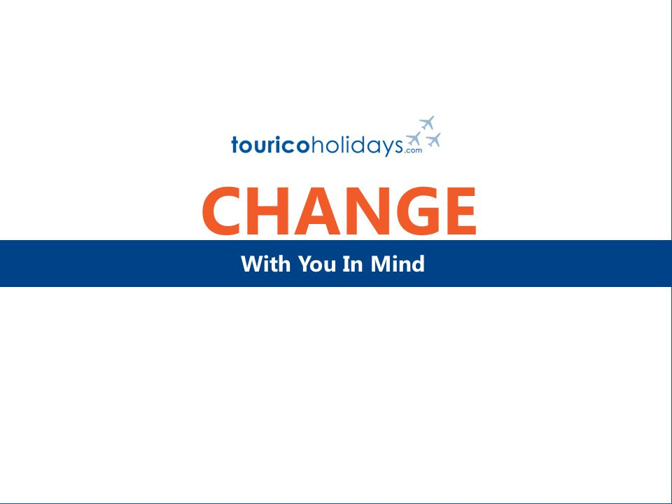 CHANGE With You In Mind