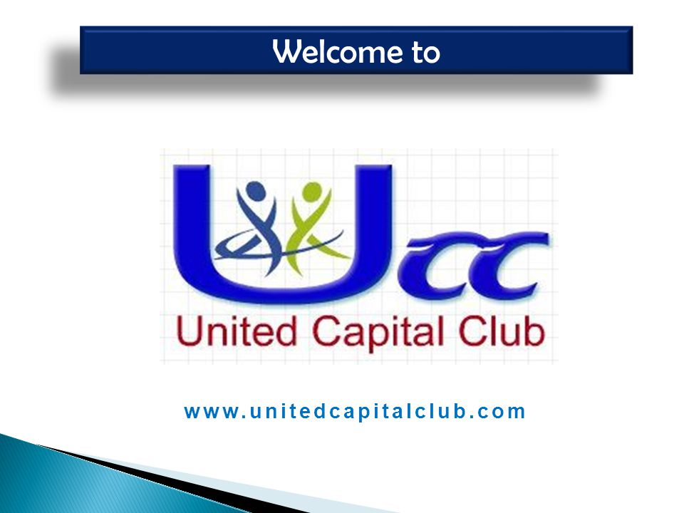 www.unitedcapitalclub.com Welcome to