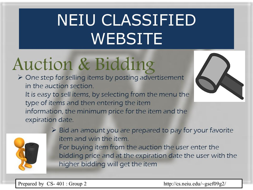 Auction & Bidding One step for selling items by posting advertisement in the auction section. It is easy to sell items, by selecting from the menu the