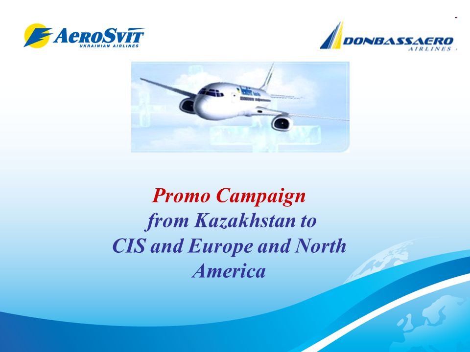 The range of activity of our company is very various In order to provide the best services for passengers and increasing the profitability for the Agents WE DEVELOPING THE PRODUCT offering tariffs with the convinient schedule and connections from Almaty and Astana to countries of CIS, Europe and North America Kazakhstan is the most dynamic and growing market