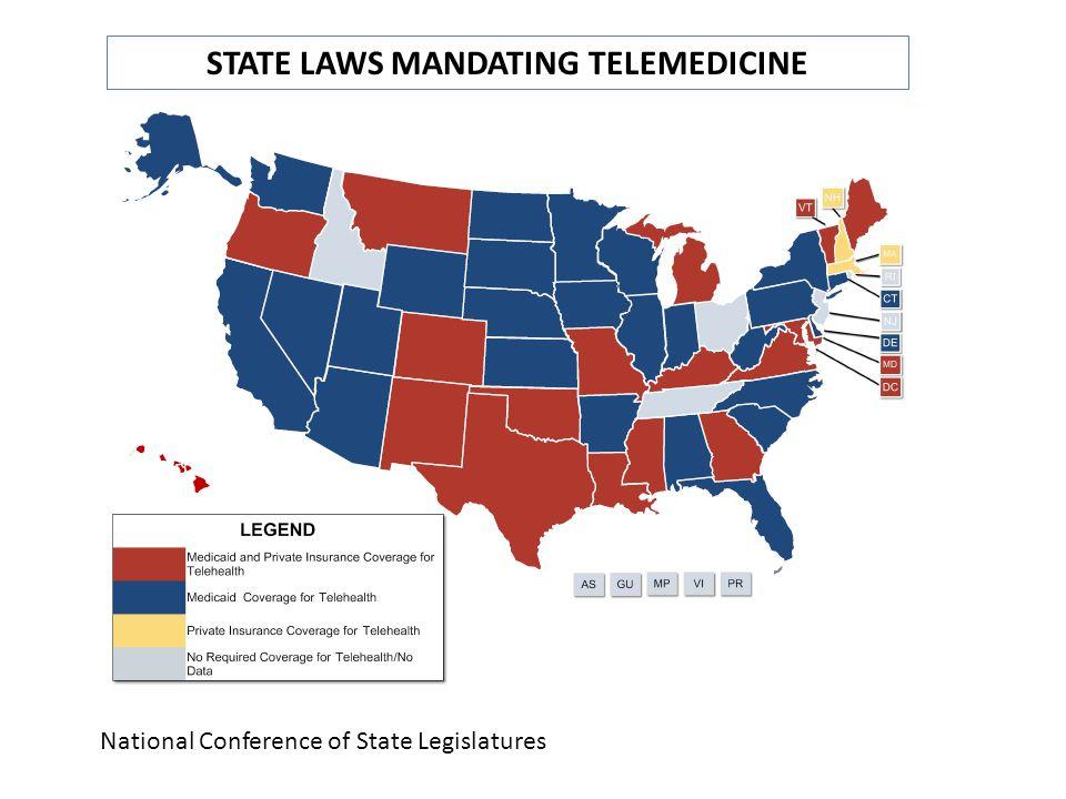 STATE LAWS MANDATING TELEMEDICINE National Conference of State Legislatures