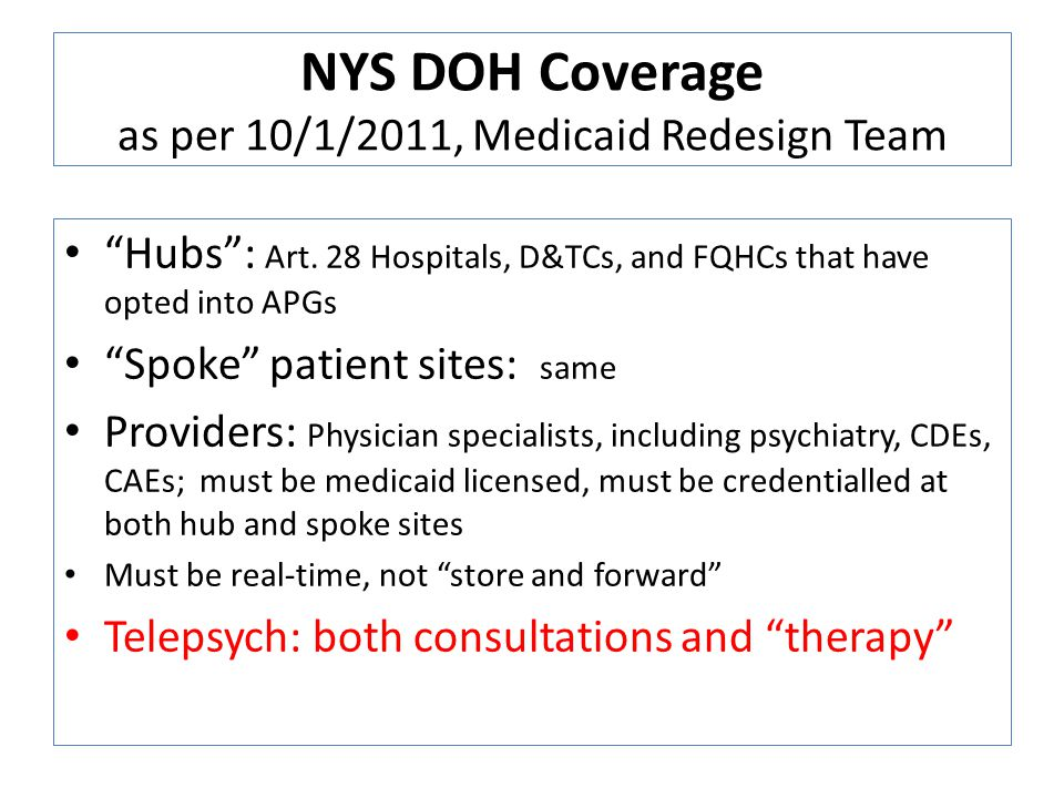 NYS DOH Coverage as per 10/1/2011, Medicaid Redesign Team Hubs: Art.