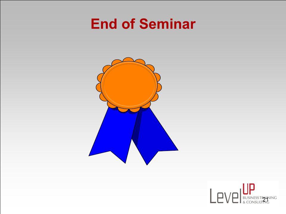 End of Seminar 21