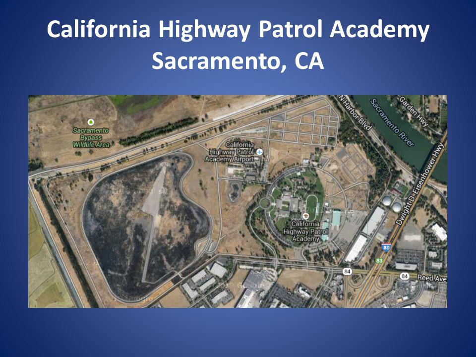 California Highway Patrol Academy Sacramento, CA