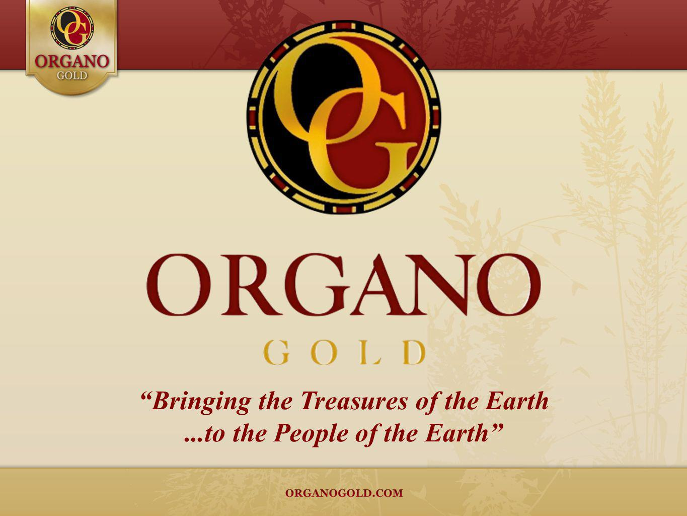 The Right Business Its EasyIts CoffeeIts Simple Its ORGANO GOLD!