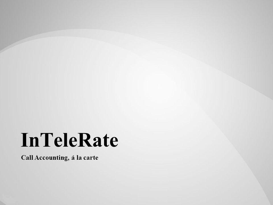 InTeleRate Call Accounting, á la carte