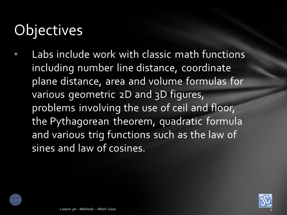 Labs include work with classic math functions including number line distance, coordinate plane distance, area and volume formulas for various geometri