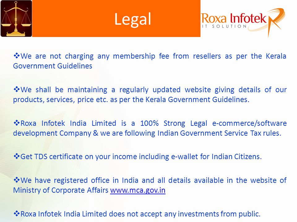 We are not charging any membership fee from resellers as per the Kerala Government Guidelines We shall be maintaining a regularly updated website givi