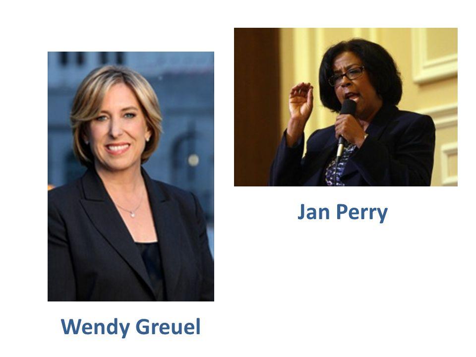 Jan Perry Wendy Greuel