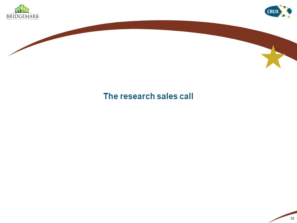 The research sales call 35
