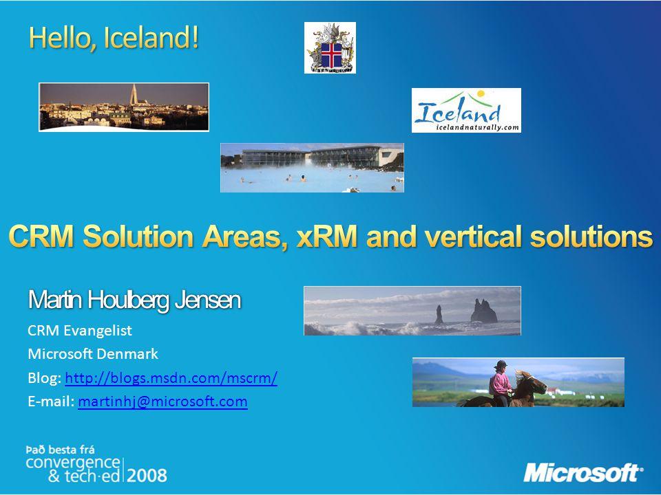 Martin Houlberg Jensen CRM Evangelist Microsoft Denmark Blog: http://blogs.msdn.com/mscrm/http://blogs.msdn.com/mscrm/ E-mail: martinhj@microsoft.comm