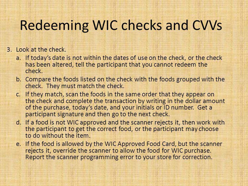 Redeeming WIC checks and CVVs 3.Look at the check.
