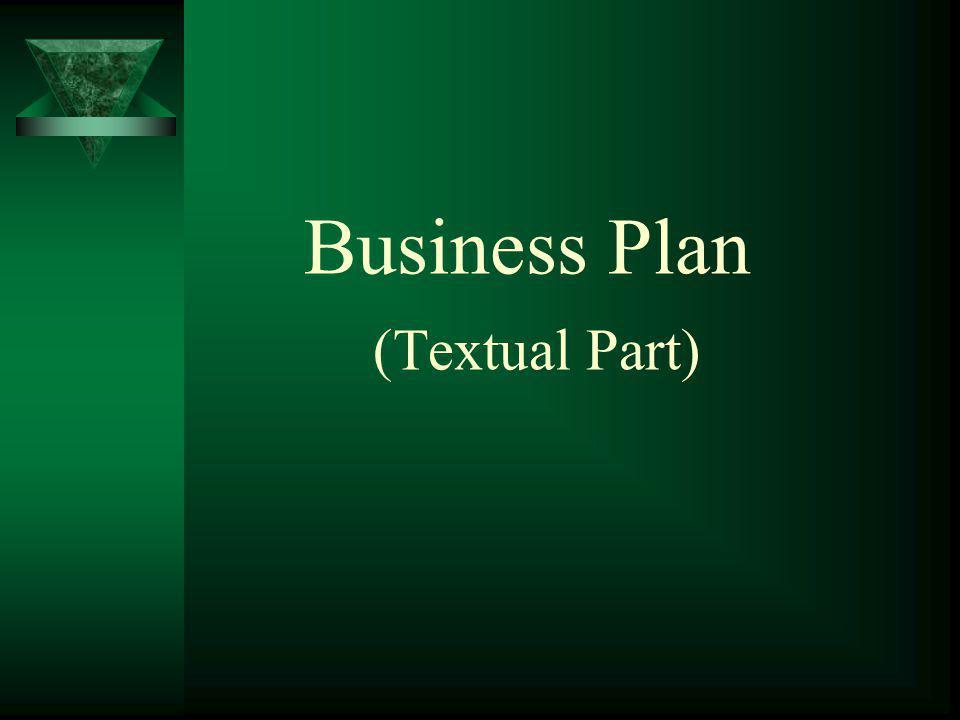 Business Plan (Textual Part)