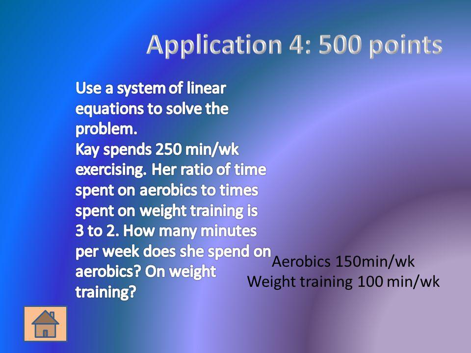 Aerobics 150min/wk Weight training 100 min/wk
