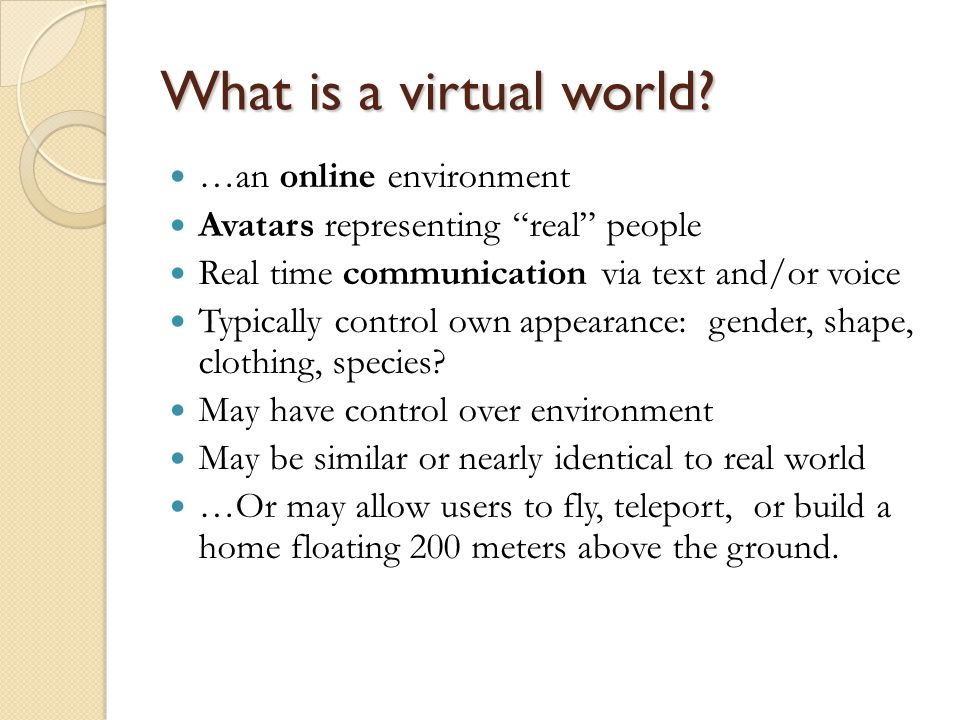 About Second Life (most from Gronstedt, 2007) ~1.5 million logged in over last 60 days 54,000 logged in 1pm Saturday.