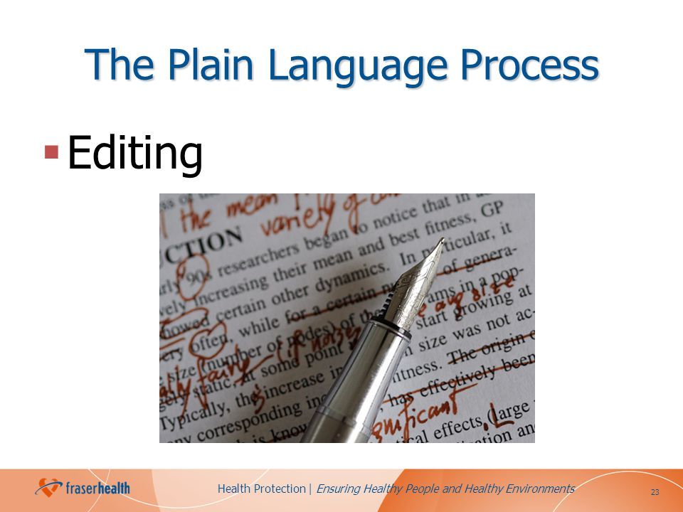 23 Health Protection | Ensuring Healthy People and Healthy Environments The Plain Language Process Editing
