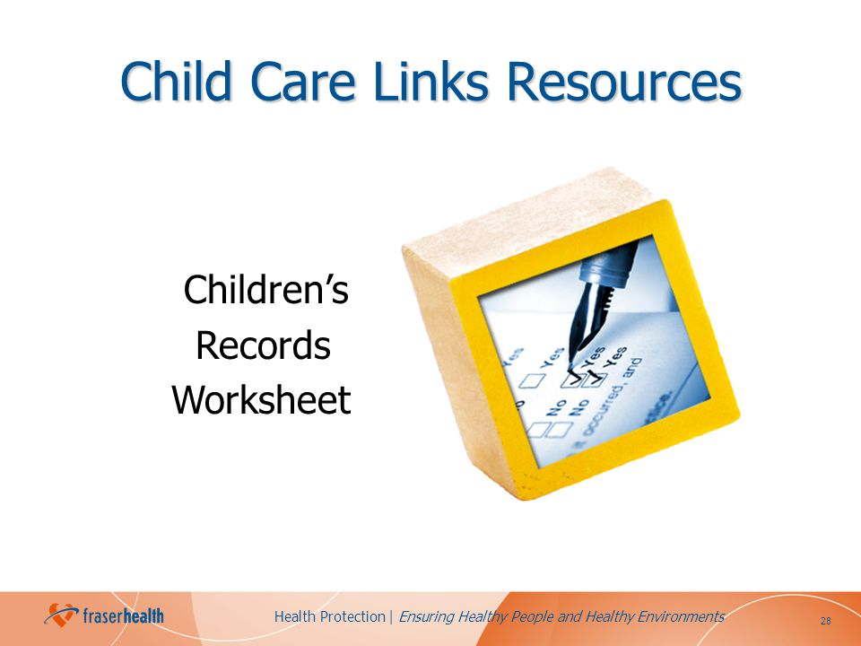 28 Health Protection | Ensuring Healthy People and Healthy Environments Child Care Links Resources Childrens Records Worksheet