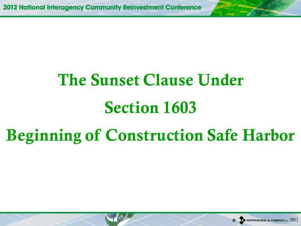 The Sunset Clause Under Section 1603 Beginning of Construction Safe Harbor