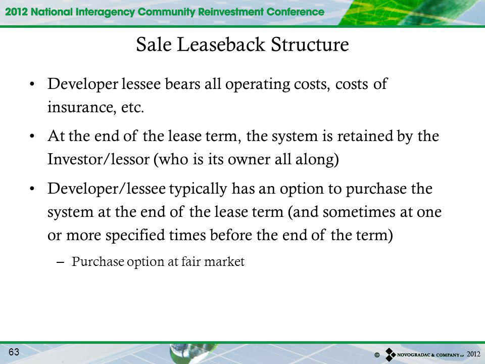 Developer lessee bears all operating costs, costs of insurance, etc.