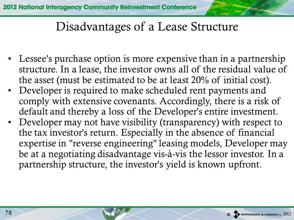 Lessee s purchase option is more expensive than in a partnership structure.