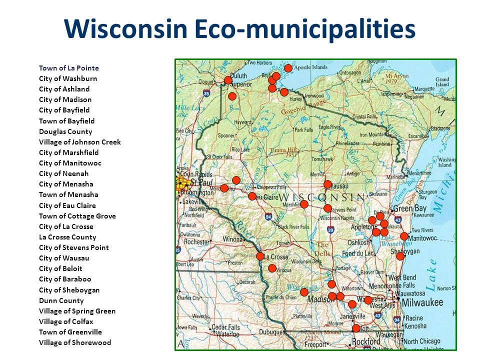 Wisconsin Eco-municipalities Town of La Pointe City of Washburn City of Ashland City of Madison City of Bayfield Town of Bayfield Douglas County Villa