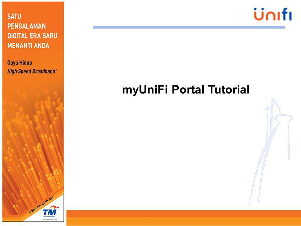 2 Please fill in the required information If you didnt have myUniFi account, forgot myUniFi password or to subscribe UniFi package, please click here and follow the step given.