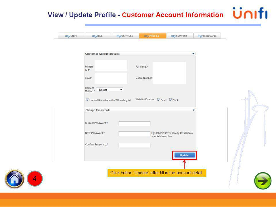 36 Click button Update after fill in the account detail View / Update Profile - Customer Account Information 4