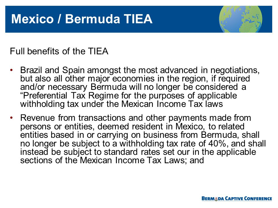 Full benefits of the TIEA Brazil and Spain amongst the most advanced in negotiations, but also all other major economies in the region, if required an